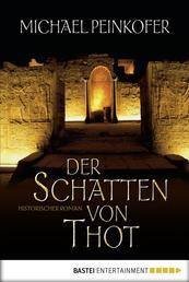 Der Schatten von Thot - Historischer Roman