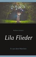 Kathleen Strobach: Lila Flieder