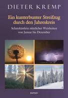 Dieter Kremp: Ein kunterbunter Streifzug durch den Jahreskreis