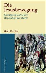 Die Jesusbewegung - Sozialgeschichte einer Revolution der Werte;