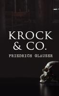 Friedrich Glauser: Krock & Co.