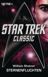 Star Trek - Classic: Sternenfluchten - Roman