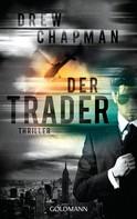 Drew Chapman: Der Trader ★★★★