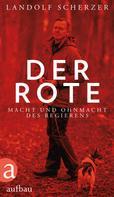 Landolf Scherzer: Der Rote ★★★★