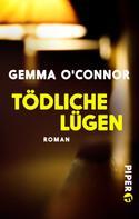 Gemma O'Connor: Tödliche Lügen ★★★★