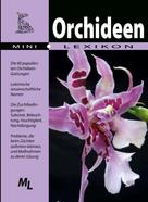 Atlant GmbH: Orchideen - Mini-Lexikon ★★★★★