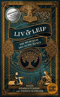 Liv & Leif. Die Wurzeln des Schicksals