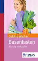 Sabine Wacker: Basenfasten ★★★