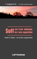 Leif Kostmas: Suff von A - Z
