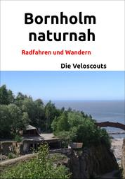 Bornholm naturnah - Radfahren und Wandern