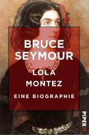 Bruce Seymour: Lola Montez ★★★★★