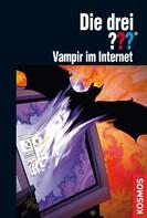 André Minninger: Die drei ??? Vampir im Internet (drei Fragezeichen) ★★★★