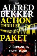 Alfred Bekker: Das Alfred Bekker Action Thriller Paket: 7 Romane in einem Band