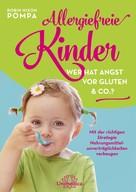 Ronin Nixon Pompa: Allergiefreie Kinder