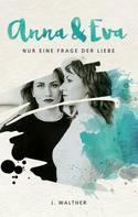 J. Walther: Anna & Eva ★★★
