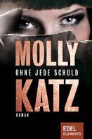 Molly Katz: Ohne jede Schuld ★★★★