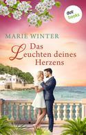 Marie Winter: Das Leuchten deines Herzens ★★★