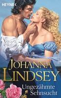 Johanna Lindsey: Ungezähmte Sehnsucht ★★★★