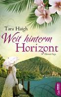 Tara Haigh: Weit hinterm Horizont ★★★★
