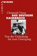 Christoph Nonn: Das deutsche Kaiserreich ★★★