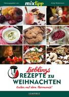 Antje Watermann: MIXtipp Lieblings-Rezepte zu Weihnachten ★★★★