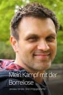 Jaroslaw Venzke: Mein Kampf mit der Borreliose - Eine Erfolgsgeschichte ★★★★★