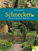 Arthur Schnitzer: Schnecken