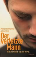 Michael Eichhammer: Der verletzte Mann ★★★