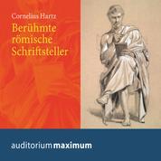 Berühmte römische Schriftsteller (Ungekürzt)