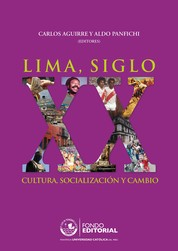 Lima, siglo XX - Cultura, socialización y cambio