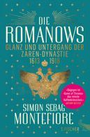 Simon Sebag Montefiore: Die Romanows ★★★★★