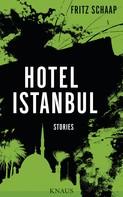 Fritz Schaap: Hotel Istanbul ★★★★