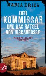 Der Kommissar und das Rätsel von Biscarrosse - Philippe Lagarde ermittelt