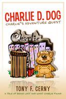 Tony F. Cerny: Charlie D. Dog