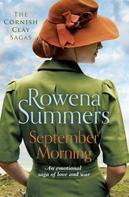 Rowena Summers: September Morning