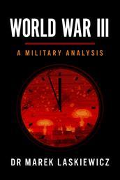 World War III - A Military Analysis