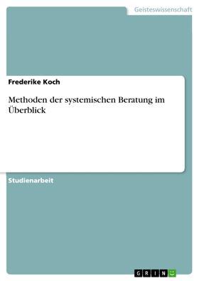 Methoden der systemischen Beratung im Überblick