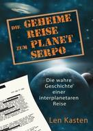 Len Kasten: Die geheime Reise zum Planet Serpo ★★★★