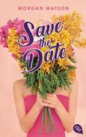 Morgan Matson: Save the Date