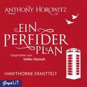 Ein perfider Plan - Hawthorne ermittelt