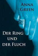 Anna Green: Der Ring und der Fluch ★★★