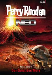 Perry Rhodan Neo 84: Der Geist des Mars - Staffel: Protektorat Erde 12 von 12