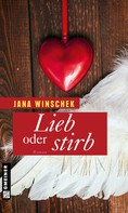 Jana Winschek: Lieb oder stirb ★★★★