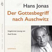 Der Gottesbegriff nach Auschwitz. Eine jüdische Stimme - Volltextlesung von Axel Grube.