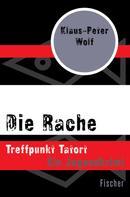 Klaus-Peter Wolf: Die Rache ★★★
