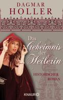 Dagmar Holler: Das Geheimnis der Heilerin ★★★★