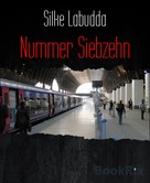 Silke Labudda: Nummer Siebzehn