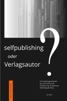 ute sölch: Selfpublishing oder Verlagsautor? ★★