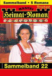 Heimat-Roman Treueband 22 - Sammelband - 5 Romane in einem Band