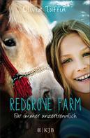 Olivia Tuffin: Redgrove Farm – Für immer unzertrennlich ★★★★★